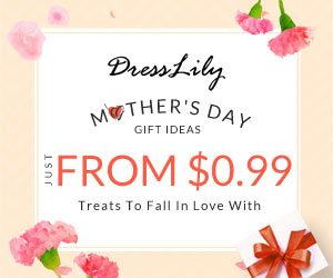 Dresslily Mother's Day Sale: Just From $0.99 + Free Shipping!
